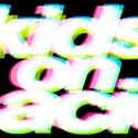 Kids On Acid