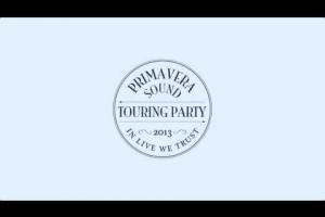 Primavera Sound Touring Party 2013 - Promo