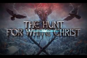 The Hunt For White Christ