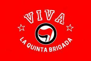Viva La Quinta Brigada