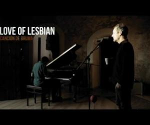 Love of Lesbian - Canción de Bruma