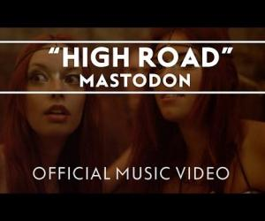Mastodon - High Road