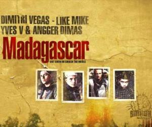 Dimitri Vegas & Like Mike - Madagascar