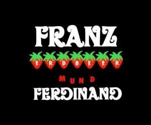 Franz Ferdinand - Erdbeer Mund