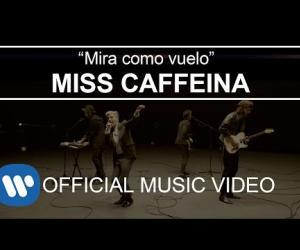 Miss Caffeina - Mira cómo vuelo