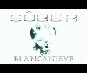 Sôber- Blancanieve
