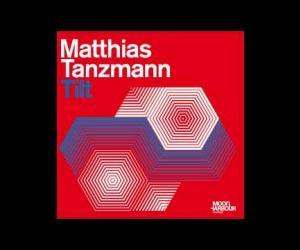 Matthias Tanzmann - Tilt