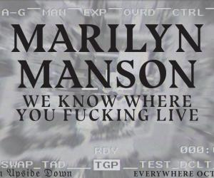 We Know Where You Fucking Live