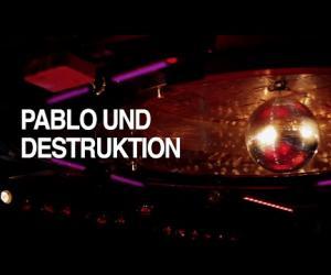 Pablo Und Destruktion - A veces la vida es hermosa