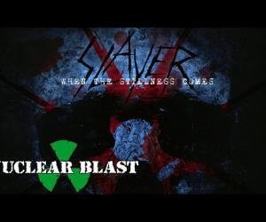 Slayer - When The Stillness Comes