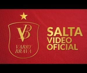 Varry Brava - Salta