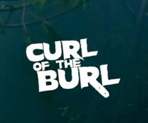 Curl Of The Burl (Videoclip)