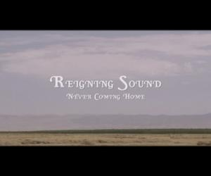Reigning Sound - Never Coming Home
