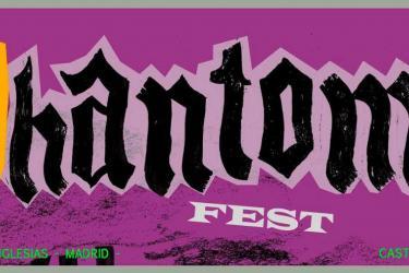 Phantom Festival 2017