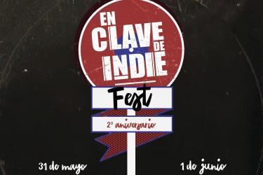 En Clave de Indie Fest 2019