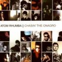 Chasin the Onagro