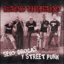Sexo, drogas y Street Punk