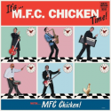 It's...MFC Chicken Time!